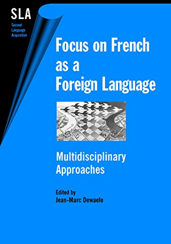 9781853597664: Focus on French as a Foreign Language: Multidisciplinary Approaches (Second Language Acquisition)