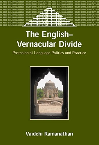 9781853597695: The English-Vernacular Divide: Postcolonial Language Politics and Practice (Bilingual Education & Bilingualism)