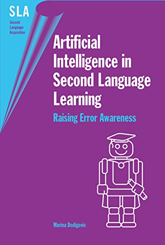 9781853598296: Artificial Intelligence in Second Language Learning: Raising Error Awareness (Second Language Acquisition)