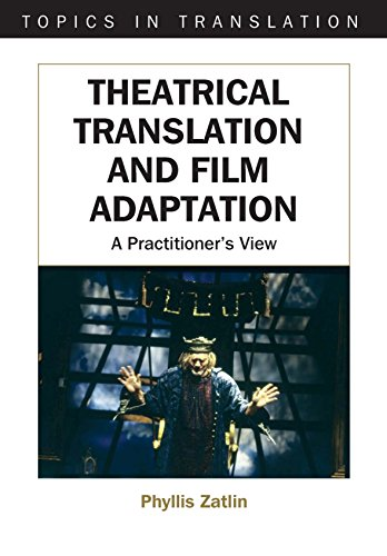9781853598326: Theatrical Translation and Film Adaptation: A Practitioner's View (Topics in Translation)