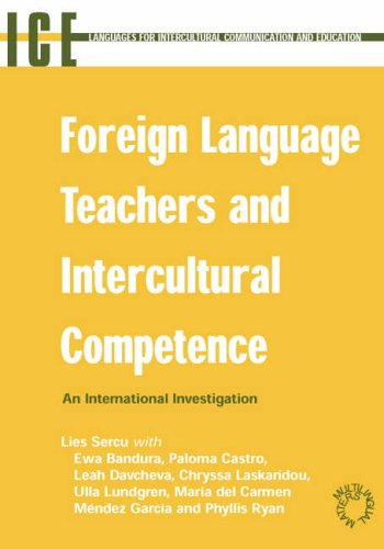 9781853598432: Foreign Language Teachers and Intercultural Competence: An Investigation in 7 Countries of Foreign Language Teachers' Views and Teaching Practices: An Intercultural Communication and Education