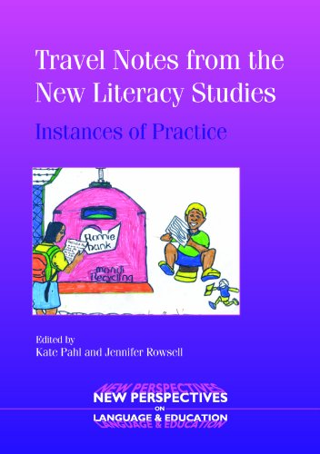 9781853598616: Travel Notes from the New Literacy Studies: Instances of Practice (New Perspectives on Language and Education)