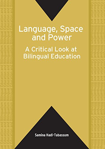 9781853598784: Language, Space and Power: A Critical Look at Bilingual Education (Bilingual Education & Bilingualism)