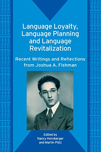 Language Loyalty, Language Planning, and Language Revitalization Recent Writing and Reflections ...
