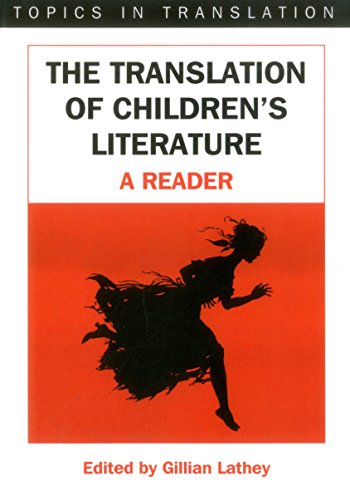 The Translation of Children's Literature: Lathey, Gillian