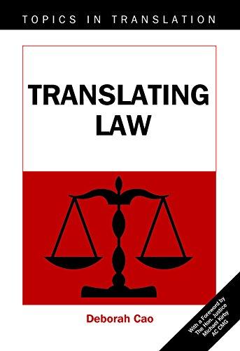Translating Law (Topics in Translation): Cao, Deborah