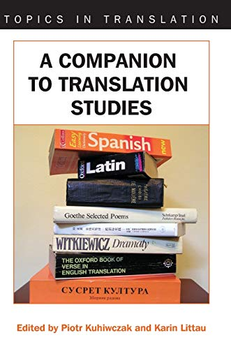 9781853599576: A Companion to Translation Studies (Topics in Translation)