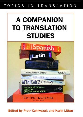 9781853599583: A Companion to Translation Studies (Topics in Translation)