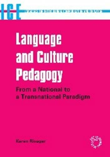 9781853599590: Language and Culture Pedagogy: From a National to a Transnational Paradigm (Languages for Intercultural Communication and Education)