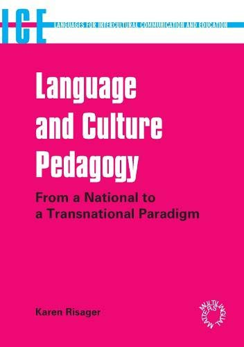 9781853599613: Language and Culture Pedagogy: From a National to a Transnational Paradigm (Languages for Intercultural Communication & Education)