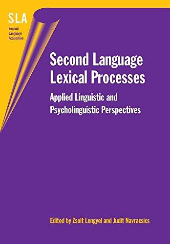 9781853599675: Second Language Lexical Processes: Applied Linguistic and Psycholinguistic Perspectives (Second Language Acquisition)