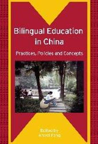 Bilingual Education In China: Practices, Policies And Concepts (Bilingual Education And ...
