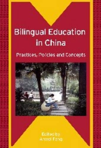Bilingual Education In China: Practices, Policies And Concepts (Bilingual Education & ...