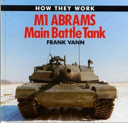 9781853610936: M-1 Abrams Tank (How they work)