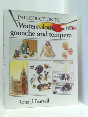 9781853610967: Introduction to Watercolour Gouache and Tempura