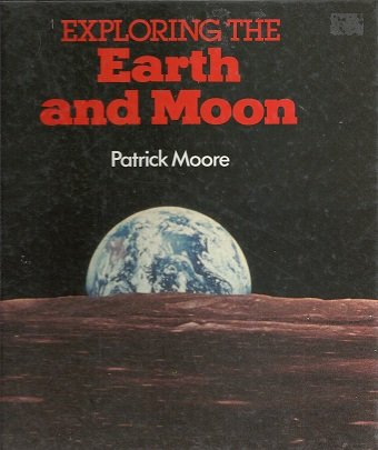 9781853611681: Exploring the Earth and Moon