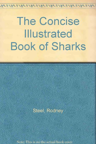 9781853611933: The Concise Illustrated Book of Sharks