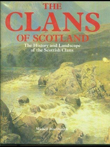 micheil macdonald - clans scotland history landscape
