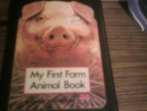My First Farm Animal Book: Unkown