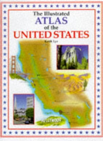9781853614521: Illustrated Atlas of the United States