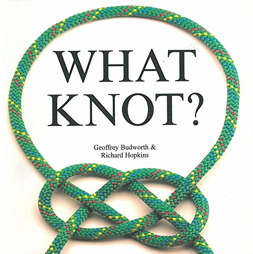 9781853615535: What Knot?