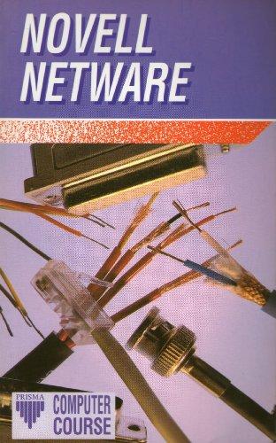 9781853653216: Novell NetWare (Prisma Computer Course)