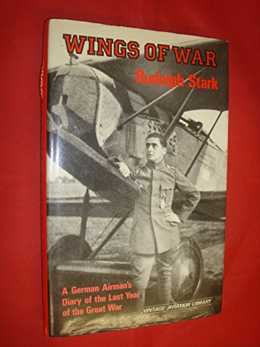 9781853670046: Wings of War: A German Airman's Diary of the Last Year of the Great War