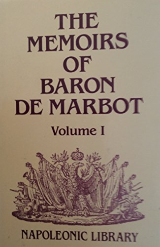 9781853670145: Memoirs of Baron De Marbot, Vol. 1 (Napoleonic Library)