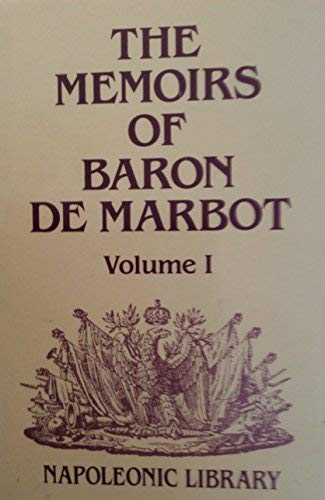 9781853670145: Memoirs of Baron De Marbot: Late Lieutenant-General in the French Army (Napoleonic Library)