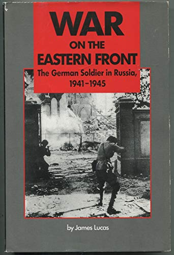 9781853670701: War on the Eastern Front: The German Soldier in Russia 1941-1945