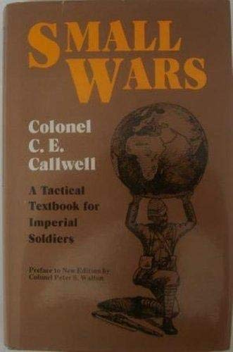 9781853670718: Small Wars: A Tactical Textbook for Imperial Soldiers