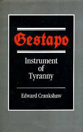 GESTAPO INSTRUMENT OF TYRANNY
