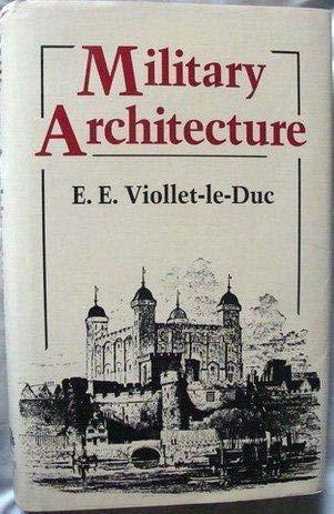 Military Architecture: Viollet-Le-Duc, Eugene-Emmanuel