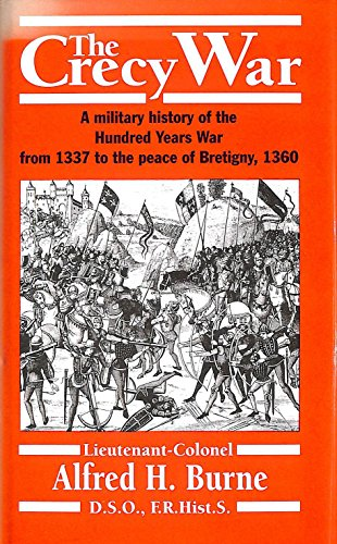 9781853670817: The Crecy War: A Military History of the Hundred Years War from 1337 to the Peace of Bretigny, 1360