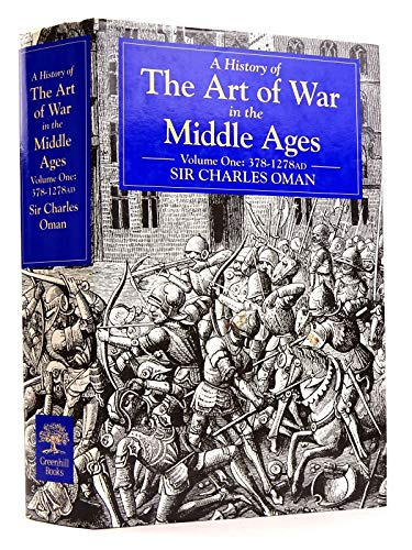 9781853671005: A History of the Art of War in the Middle Ages: 378-1278 v. 1