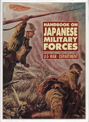 Handbook on Japanese Military Forces: United States War