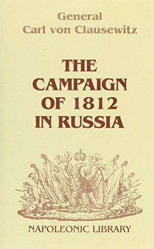 9781853671142: The Campaign of 1812 in Russia (Napoleonic Library)
