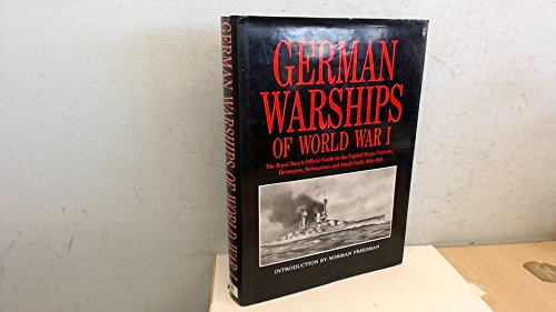 German Warships of World War One: The: Friedman, Norman (intro