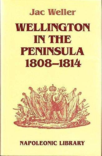 9781853671272: Wellington in the Peninsula 1808-1814 (Napoleonic Library)
