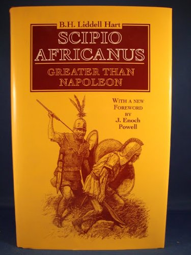 9781853671326: Scipio Africanus: Greater Than Napoleon