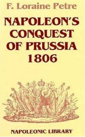 9781853671456: Napoleon's Conquest Of Prussia-Hardbound (Napoleonic Library)