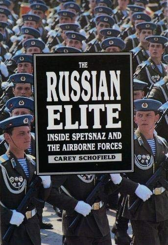 The Russian Elite; Inside Spetsnaz and the Airborne Forces