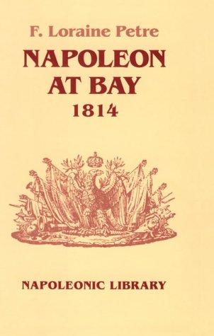 9781853671630: Napoleon at Bay 1814 (Napoleonic Library, 26)