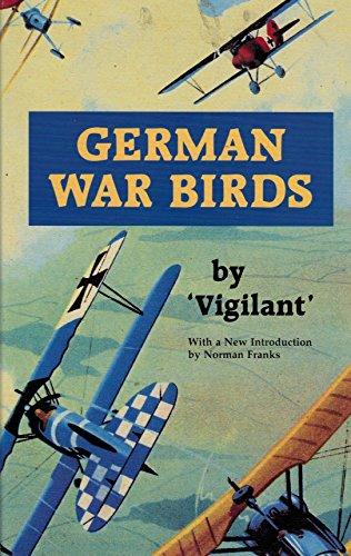 German War Birds: Sykes, Claud W., Vigilant