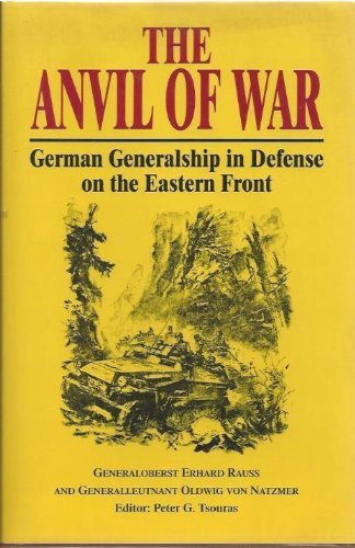 9781853671814: The Anvil of War: German Generalship in Defense on the Eastern Front