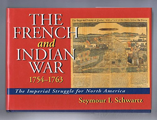 9781853672040: The French and Indian War, 1754-63: The Imperial Struggle for North America