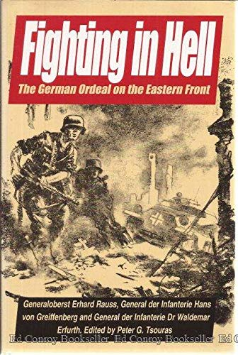 Fighting in Hell: The German Ordeal on: Erhard Rauss, Hans