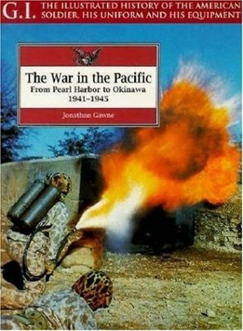 The War in the Pacific: From Pearl: Gawne, Jonathan
