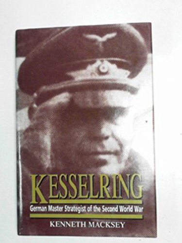 9781853672569: Kesselring: German Master Strategist of the Second World War