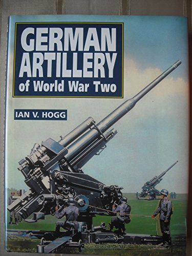 9781853672613: German Artillery of World War Two